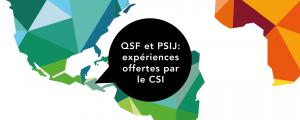 QSF et PSIJ: deux expériences offertes par le CSI