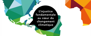 L'injustice fondamentale au cœur du changement climatique